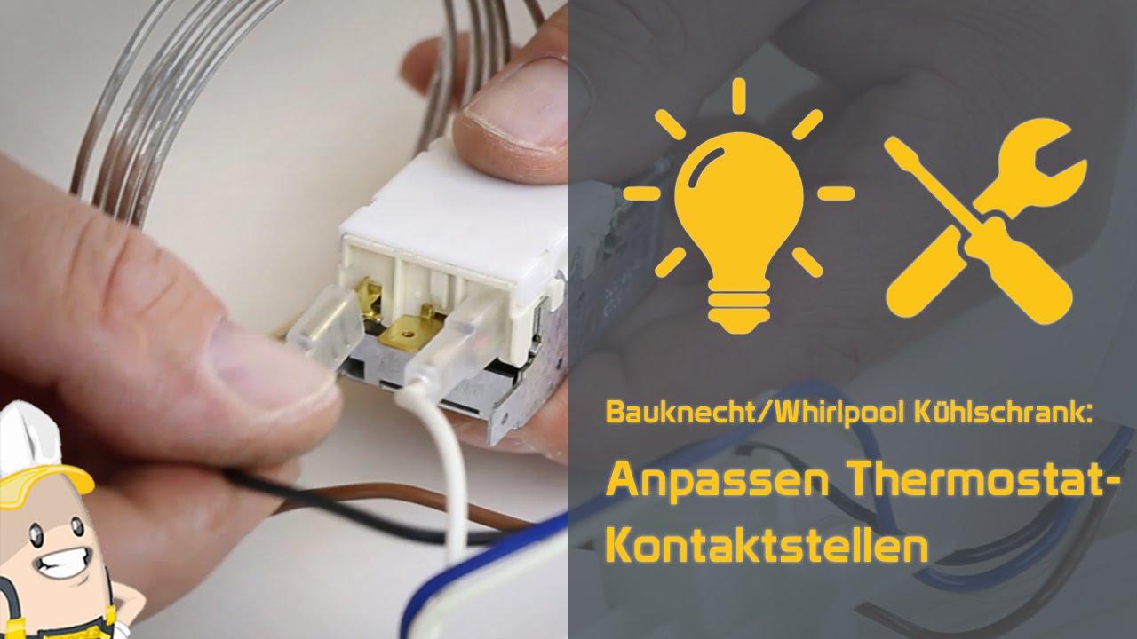 Aufbau Kühlschrank Thermostat : Anpassen der verbindungsteile für die thermostat kontaktstellen