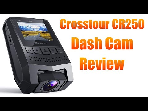 Crosstour CR250 Dash Cam - Unboxing & Review With Sample Footage