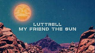 Play My Friend The Sun