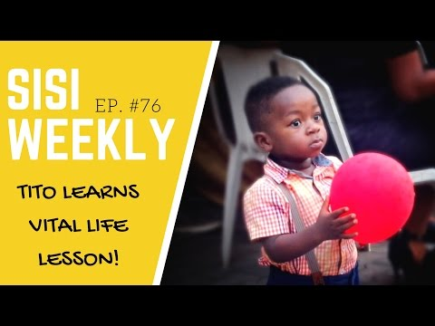 "LIFE IN LAGOS : SISIWEEKLY EP #76 ""TODDLER LEARNS VITAL LIFE LESSON"""