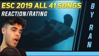 ESC 2019 Reacting To All 41 Eurovision Songs! (Rating/Reaction)