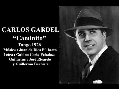 Carlos Gardel - Caminito