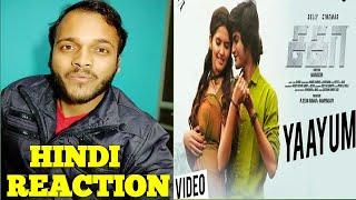 Yaayum (Tamil) Song Reaction Hindi   Sagaa   Shabir   Murugesh   Maha Reaction