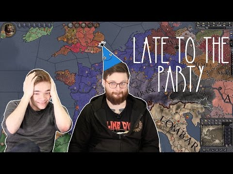 Let's Play Crusader Kings 2 - Late to the Party