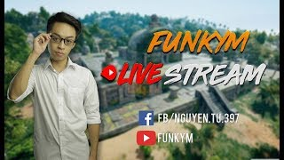 [Live] FunkyM - Stream chút mai đi Hồng Kông rồi