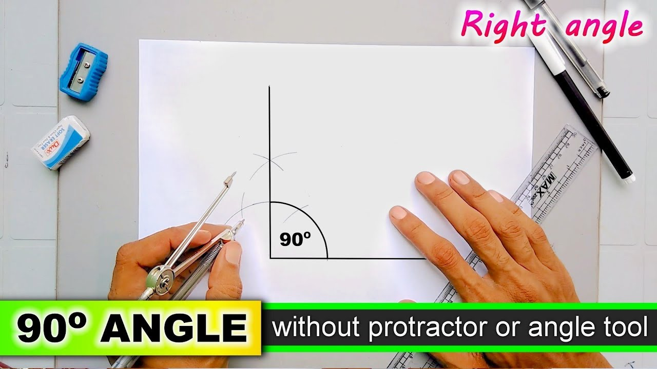 Draw Right Angle Without Protractor 90 Degree Angle Youtube