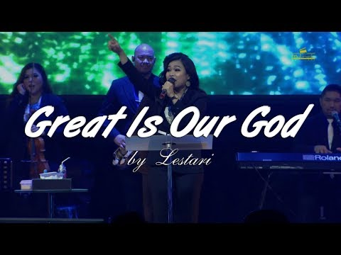 Great Is Our God By Lestari