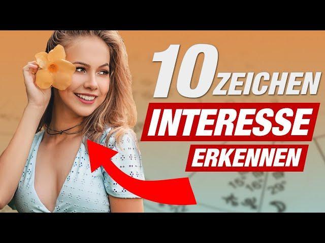 STEHT SIE AUF MICH? 10 ANZEICHEN, DASS EINE FRAU AUF DICH STEHT (Flirttipps!)