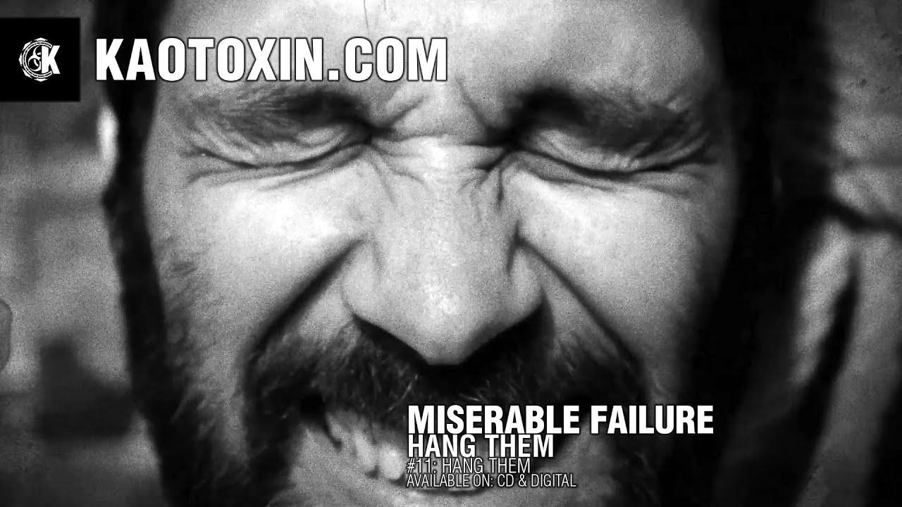 miserable failure: