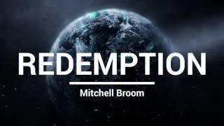Mitchell Broom - Redemption