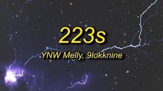 YNW Melly - 223s (Lyrics) ft. 9lokknine