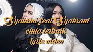 [3.29 MB] Syahrini - cinta terbaik (new single)
