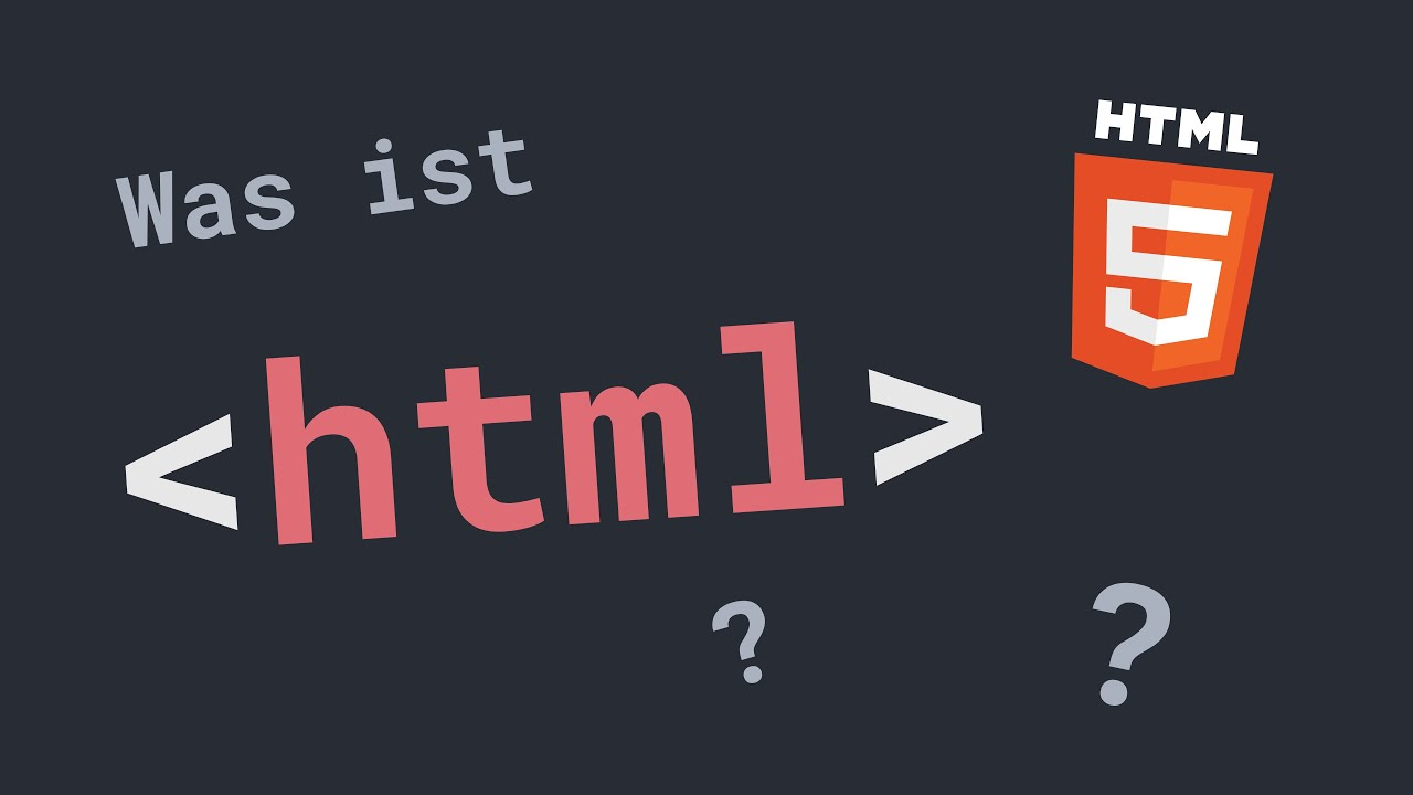 Was ist HTML   HTML Crashkurs in 30 Minuten