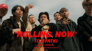 《MV》 光頭幫TomFatKi - ROLLING NOW【 Official Music Video 官方完整版 】