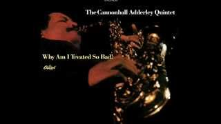 cannonball adderley why am i treated so bad