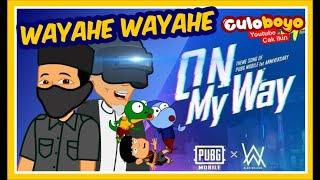 Download lagu Alan Walker On My Way Versi Wayahe Wayahe Cover Culoboyo MP3