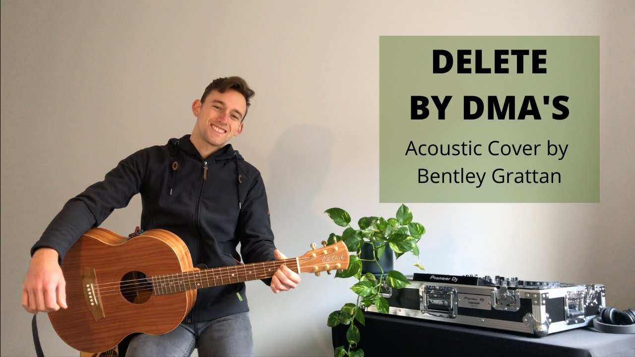 Delete by DMA's|Bentley Grattan Acoustic Cover