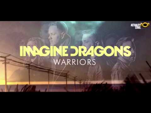 Imagine Dragons - Warriors (HQ)(Lyrics)