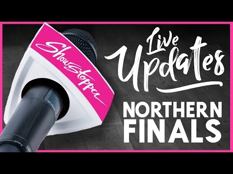 Showstopper 2017 Northern Finals - Live Update