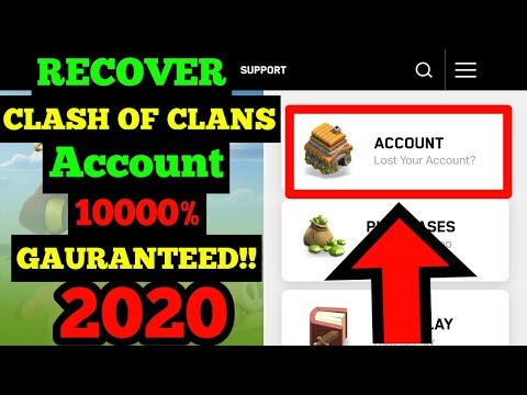HOW TO RECOVER CLASH OF CLANS ACCOUNT | GAURANTEED!