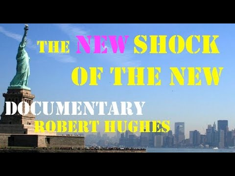 The new shock of the New (Documentary about contemporary art