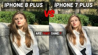 iPhone 8 Plus Camera Vs iPhone 7 Plus | Are They Same | Camera Comparison | Camera Review 2017