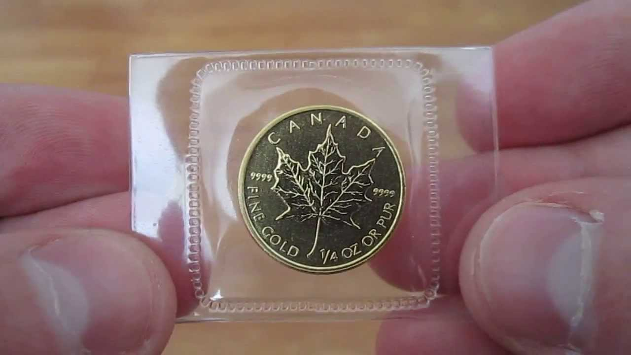 1 4 Oz Canadian Gold Maple Leaf 9999 Fine Youtube