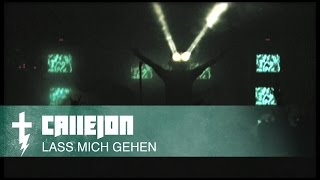 CALLEJON - Lass mich gehen HD (Official Video)