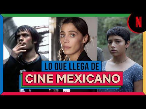 Películas mexicanas que llegan a Netflix   #QueMéxicoSeVea