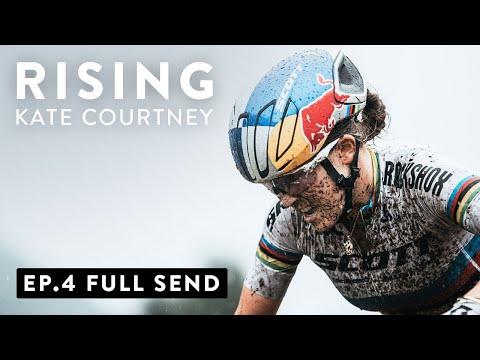 Rising – Ep 4: Full Send W/ Kate Courtney