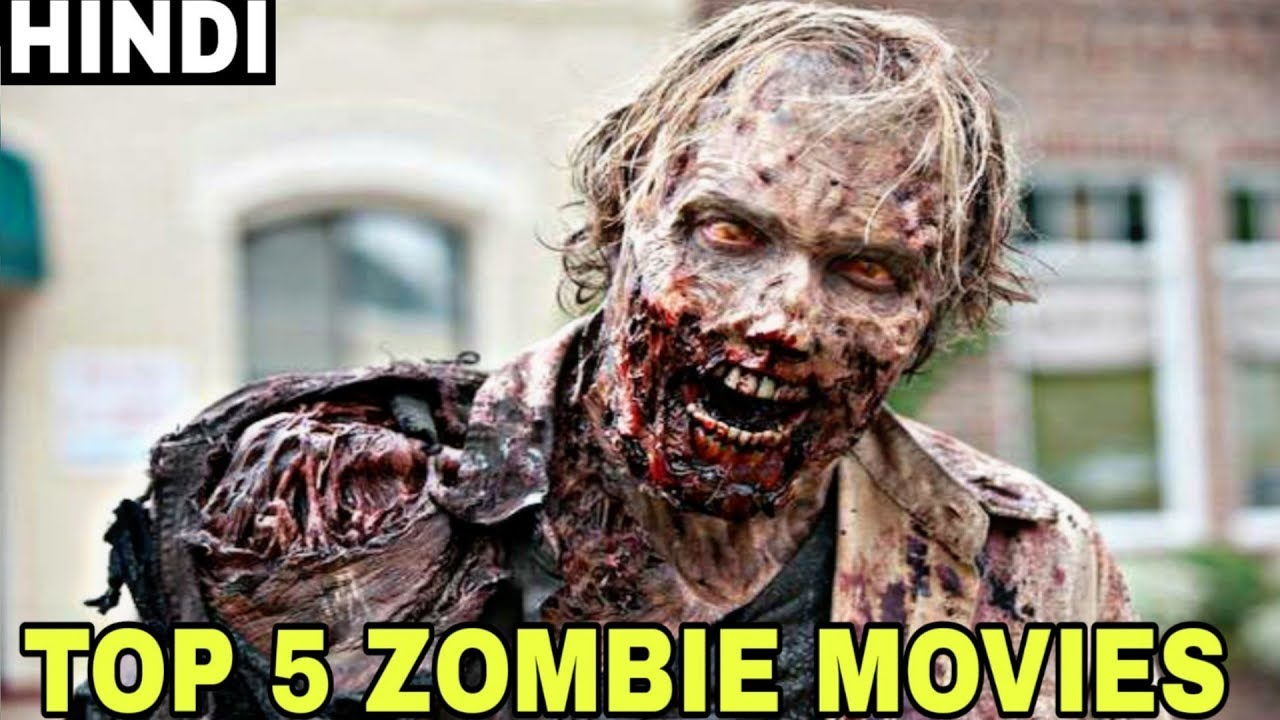 Download TOP 5 Zombie Horror Movies Which You Must Watch | Explained in Hindi