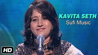 Tu hi tu hai | sufi song by kavita seth | music of india | idea jalsa | art and artistes
