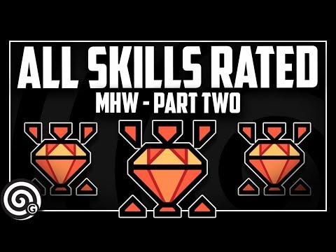 All Skills Reviewed (Part 2) | Monster Hunter World thumbnail