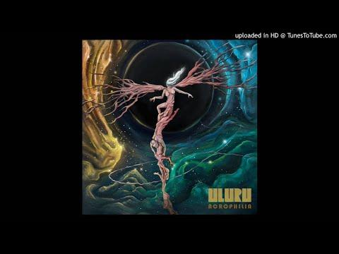 Uluru - Acrophilia Jam Mp3