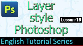 Layer Style Photoshop (Lesson 16)