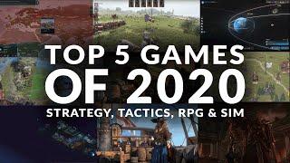 TOP 5 GAMES OḞ 2020 | STRATEGY, TACTICS, RPG & SIM (PC)