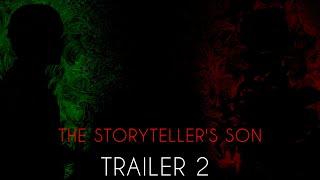 THE STORYTELLER'S SON- TRAILER 2