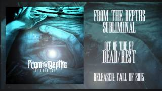 From The Depths - Subliminal (Demo)