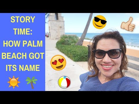 🔴LIVE IN PALM BEACH! STORY TIME🌴☀️🌴HOW PALM BEACH, FLORIDA GOT ITS NAME