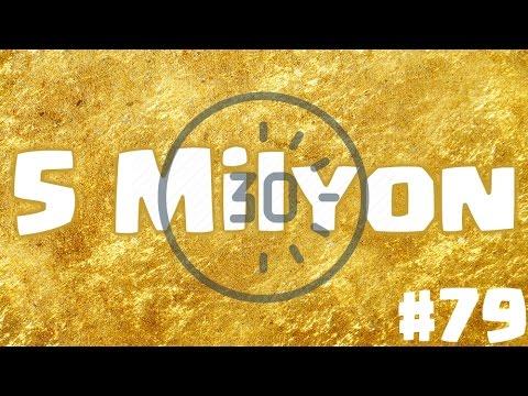Clash Of Clans Oynuyoruz #79: 30 Dk. 5 Milyon Altın!