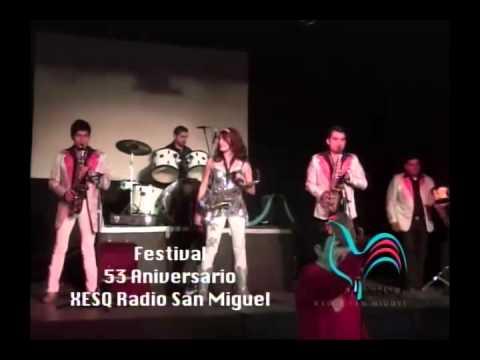53 Aniversario XESQ Radio San Miguel