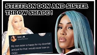 STEFFLON DON AND SISTER THROW SHADE ON TWITTER!