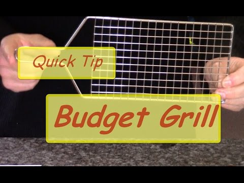 Quick Tip - Budget Grill