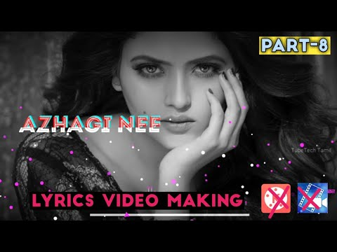 How to make Lyrics Video using Android app|Lyrics editing video in Tamil|Part-8