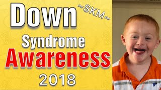Down Syndrome Awareness / October 2018