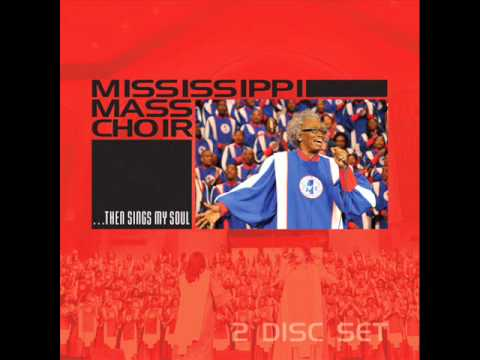 Mississippi Mass Choir - He'll Carry You