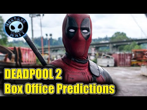 DEADPOOL 2's opening box office predictions smaller than original