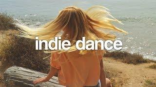 indie dance | 24/7 Good Vibes