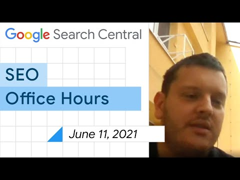 English Google SEO office-hours from June 11, 2021