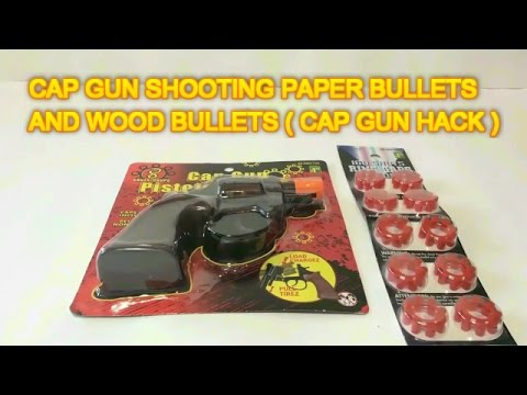 HOW TO MAKE A BB GUN OUT OF CAP GUN - SHOOTING PAPER AND WOOD BULLETS ( CAP GUN HACK )